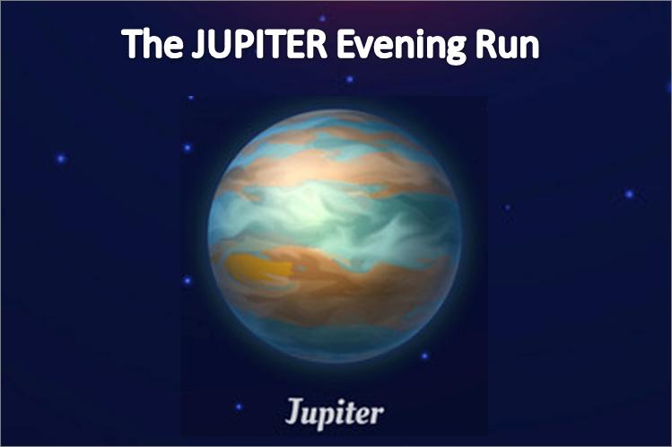 The JUPITER Evening Run
