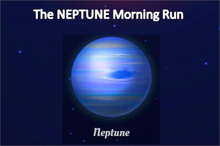 The NEPTUNE Morning Run