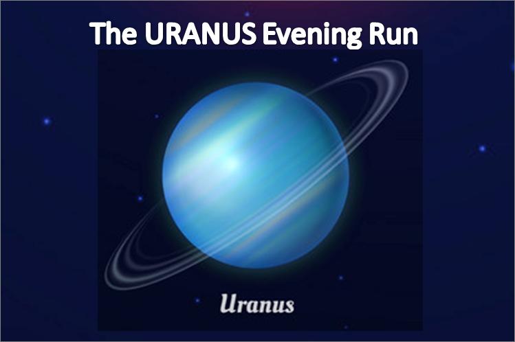 The URANUS Evening Run