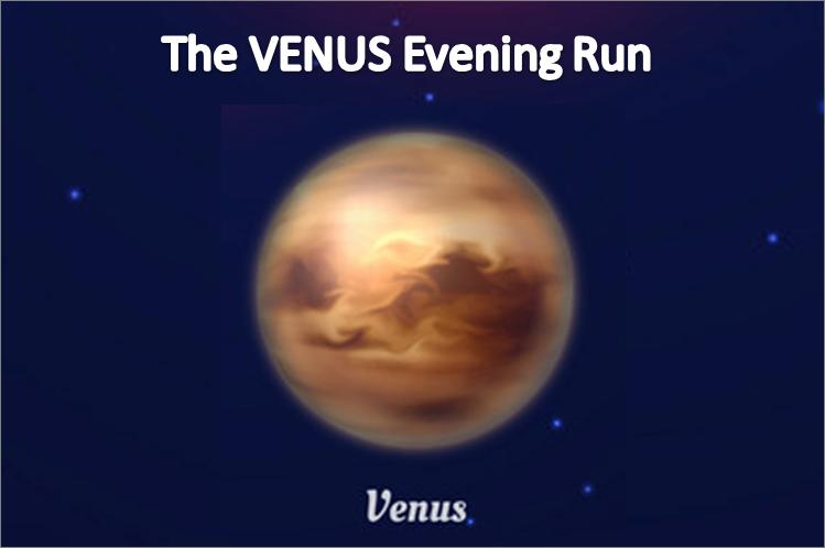 The VENUS Evening Run